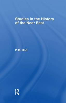 Studies in the History of the Near East