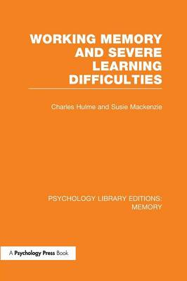 Working Memory and Severe Learning Difficulties