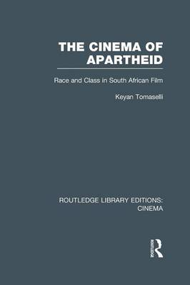The Cinema of Apartheid: Race and Class in South African Film