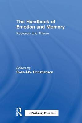 The Handbook of Emotion and Memory: Research and Theory