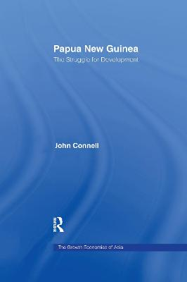 Papua New Guinea: The Struggle for Development