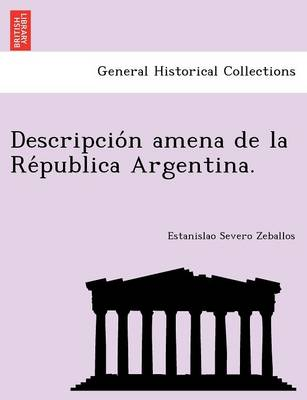 Descripcio N Amena de La Re Publica Argentina.