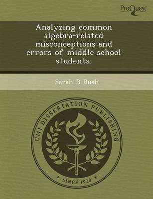 Analyzing Common Algebra-Related Misconceptions and Errors of Middle School Students