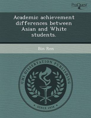 Academic Achievement Differences Between Asian and White Students