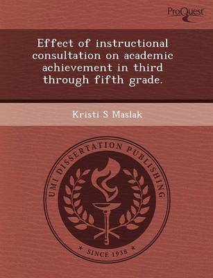 Effect of Instructional Consultation on Academic Achievement in Third Through Fifth Grade