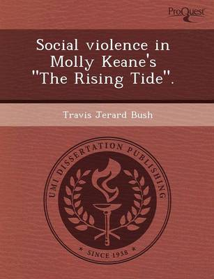 Social Violence in Molly Keane's the Rising Tide.