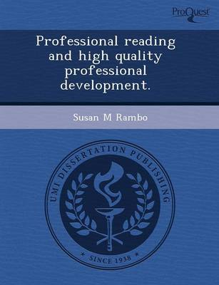 Professional Reading and High Quality Professional Development