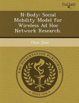 N-Body: Social Mobility Model for Wireless Ad Hoc Network Research