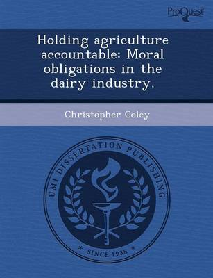 Holding Agriculture Accountable: Moral Obligations in the Dairy Industry