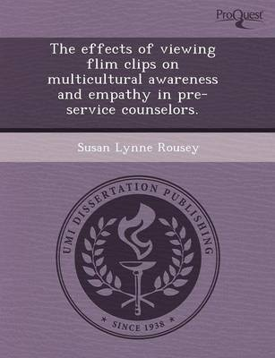 The Effects of Viewing Flim Clips on Multicultural Awareness and Empathy in Pre-Service Counselors