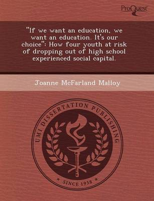 If We Want an Education