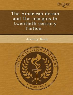 The American Dream and the Margins in Twentieth Century Fiction