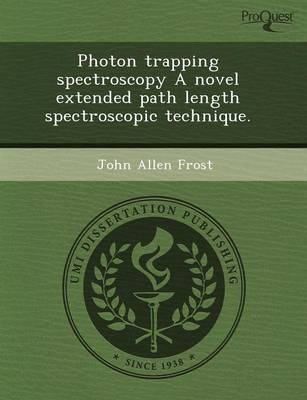 Photon Trapping Spectroscopy a Novel Extended Path Length Spectroscopic Technique