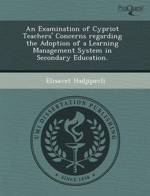 An Examination of Cypriot Teachers' Concerns Regarding the Adoption of a Learning Management System in Secondary Education