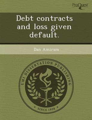 Debt Contracts and Loss Given Default