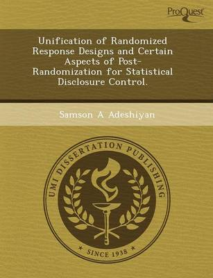 Unification of Randomized Response Designs and Certain Aspects of Post-Randomization for Statistical Disclosure Control