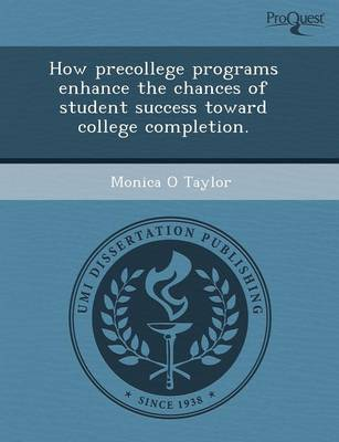 How Precollege Programs Enhance the Chances of Student Success Toward College Completion