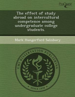 The Effect of Study Abroad on Intercultural Competence Among Undergraduate College Students