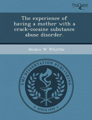 The Experience of Having a Mother with a Crack-Cocaine Substance Abuse Disorder