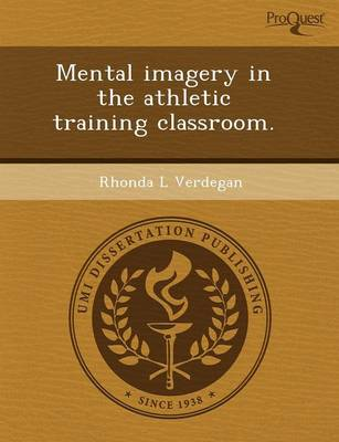 Mental Imagery in the Athletic Training Classroom