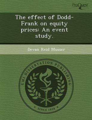 The Effect of Dodd-Frank on Equity Prices: An Event Study