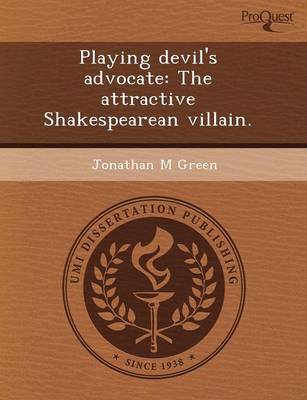 Playing Devil's Advocate: The Attractive Shakespearean Villain