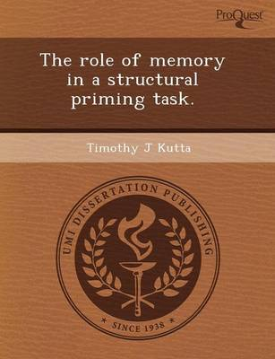 The Role of Memory in a Structural Priming Task