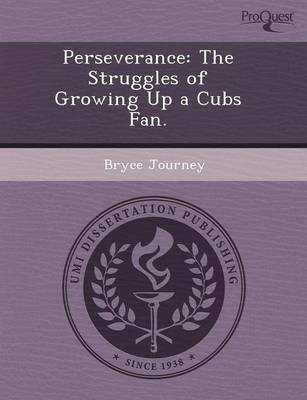 Perseverance: The Struggles of Growing Up a Cubs Fan