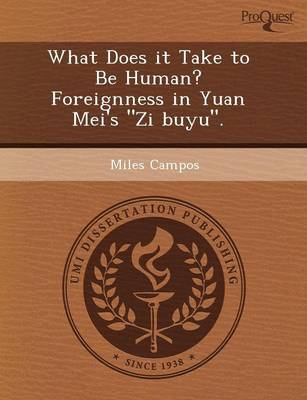 What Does It Take to Be Human? Foreignness in Yuan Mei's Zi Buyu.