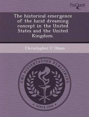 The Historical Emergence of the Lucid Dreaming Concept in the United States and the United Kingdom