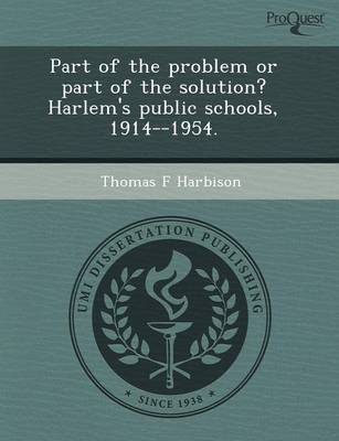 Part of the Problem or Part of the Solution? Harlem's Public Schools