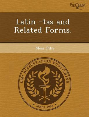 Latin -Tas and Related Forms