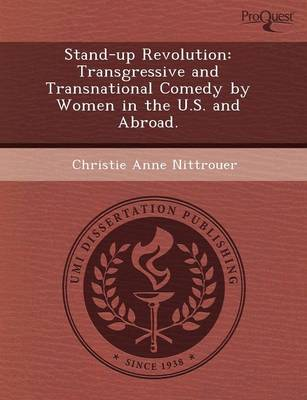 Stand-Up Revolution: Transgressive and Transnational Comedy by Women in the U.S