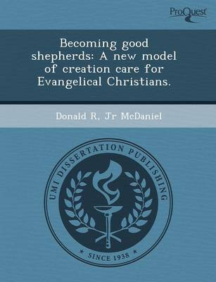 Becoming Good Shepherds: A New Model of Creation Care for Evangelical Christians