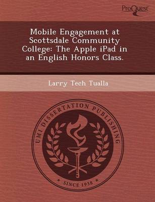 Mobile Engagement at Scottsdale Community College: The Apple iPad in an English Honors Class