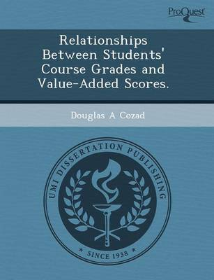 Relationships Between Students' Course Grades and Value-Added Scores