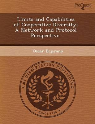 Limits and Capabilities of Cooperative Diversity: A Network and Protocol Perspective