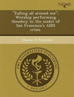 Falling All Around Me: Worship Performing Theodicy in the Midst of San Francisco's AIDS Crisis