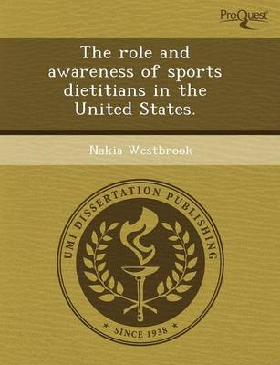 The Role and Awareness of Sports Dietitians in the United States