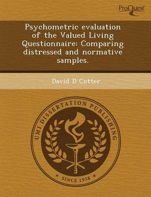 Psychometric Evaluation of the Valued Living Questionnaire: Comparing Distressed and Normative Samples