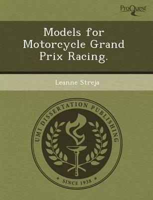 Models for Motorcycle Grand Prix Racing