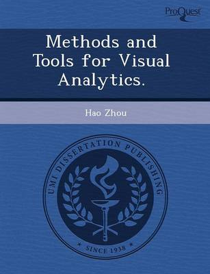 Methods and Tools for Visual Analytics