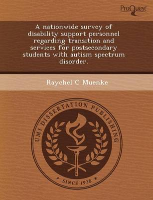 A Nationwide Survey of Disability Support Personnel Regarding Transition and Services for Postsecondary Students with Autism Spectrum Disorder