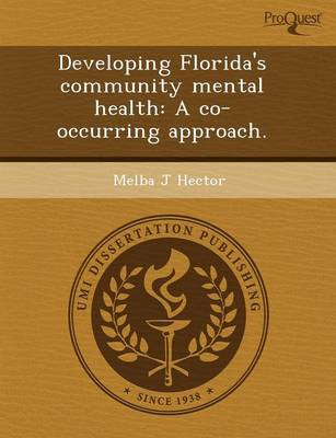 Developing Florida's Community Mental Health: A Co-Occurring Approach