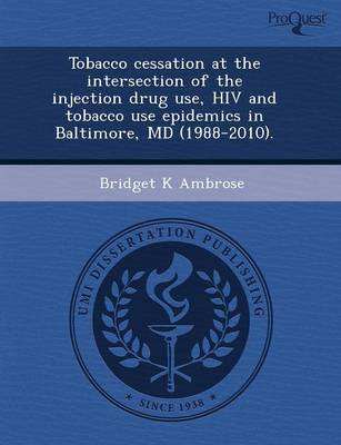 Tobacco Cessation at the Intersection of the Injection Drug Use
