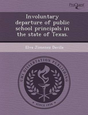 Involuntary Departure of Public School Principals in the State of Texas