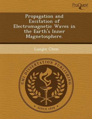 Propagation and Excitation of Electromagnetic Waves in the Earth's Inner Magnetosphere