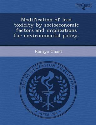 Modification of Lead Toxicity by Socioeconomic Factors and Implications for Environmental Policy