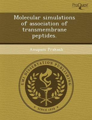 Molecular Simulations of Association of Transmembrane Peptides