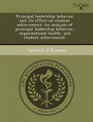 Principal Leadership Behavior and Its Effect on Student Achievement: An Analysis of Principal Leadership Behavior